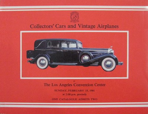 Collectors' Cars and Vintage Airplanes (La Auction 2/15/81 Catalog)