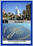 ONE-TWO-GO Dubai: The Quick Guide to Dubai 2014 (One-Two-Go.com Book 11)