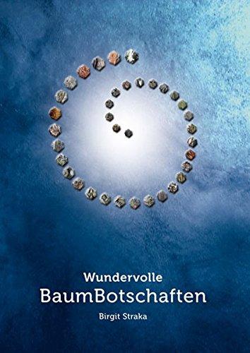 Wundervolle Baumbotschaften Karten – 1. August 2012 Birgit Straka SYNERGIA-Verlag 3939272507 Esoterik