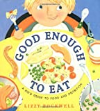 Good Enough to Eat, Lizzy Rockwell, 0060274344