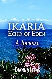 IKARIA%3A Echo of Eden%3A A Journal