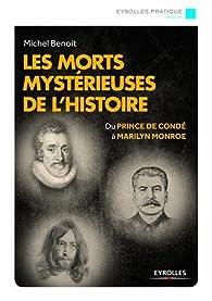 Les morts mystérieuses de l'histoire par Michel Benoit (IV)