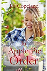 In Apple Pie Order (Romancing the Farmer) Paperback