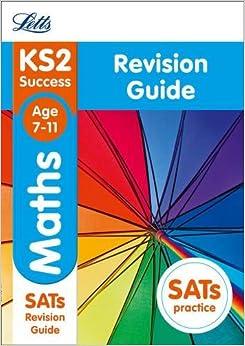 Descargar PDF Gratis Ks2 Maths Sats Revision Guide: 2019 Tests (letts Ks2 Revision Success)