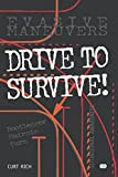 Drive to Survive (Motorbooks Workshop)