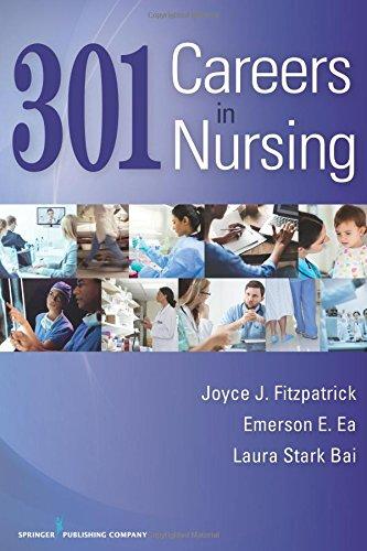 301 Careers in Nursing (Volume 1)