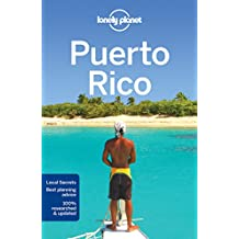 Lonely Planet Puerto Rico 7th Ed.: 7th Edition