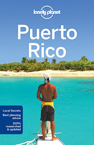 Lonely Planet Puerto Rico (Travel Guide) (San Juan Puerto Rico Travel Book)