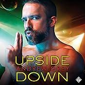 Upside Down: Bronco Boys, Book 2 | Andrew Grey
