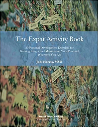 The expat activity book 20 personal development exercises for the expat activity book 20 personal development exercises for gaining insight and maximizing your potential wherever you are gumiabroncs Image collections