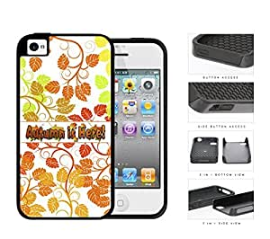 Autumn Is Here Quote With Pretty Autumn Color Leaves And Vines iPhone 4 4s 2-piece Dual Layer High Impact Black Silicone Cover