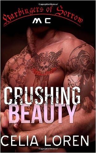 Crushing Beauty: Harbingers of Sorrow MC: Vegas Titans Series