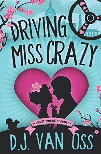 Driving Miss Crazy (DC Diplomats Series)