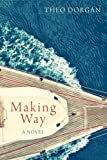 Making Way, Theo Dorgan, 1848402244