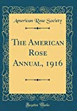 Amazon / Forgotten Books: The American Rose Annual, 1916 Classic Reprint (American Rose Society)