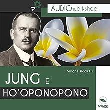 Jung e Ho'oponopono Audiobook by Simone Bedetti Narrated by Simone Bedetti