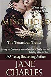 A Misguided Lord (Tenacious Trent Novel) (Tenacous Trents Book 2)