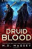 Druid Blood: A Junkyard Druid Prequel Novel