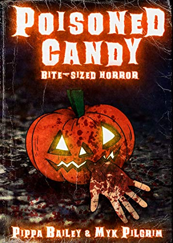 Poisoned Candy: Bite-sized Horror for Halloween -