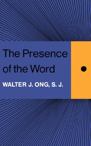 The Presence of the Word: Some Prolegomena for Cultural and Religious History (The Terry Lectures Series)