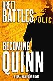 Becoming Quinn: A Jonathan Quinn Novel