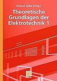 img - for Theoretische Grundlagen der Elektrotechnik 1 (German Edition) by Roland S????e (2005-10-07) book / textbook / text book