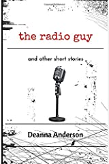 The Radio Guy: and other short stories Paperback