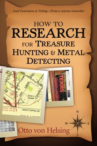 How to Research for Treasure Hunting and Metal Detecting: From Lead Generation to Vetting (Best Metal Detecting Sites In Michigan)