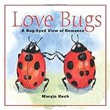 Love Bugs, Maryjo Koch, 0740797840