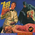 The Black Bat, #1 July 1939 Audiobook by  Radio Archives, Norman Daniels Narrated by Michael McConnohie