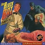 The Black Bat, #1 July 1939 |  Radio Archives,Norman Daniels