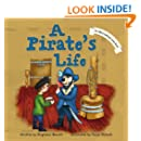 A Pirate's Life (Children's Picture Book) (Alfie's Sandwich Series)