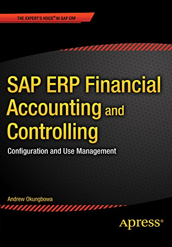 SAP ERP Financial Accounting and Controlling: Configuration and Use Management Pdf