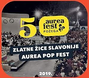 AUREA FEST POŽEGA 2019