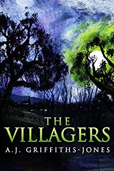 The Villagers by [Griffiths-Jones, A.J.]