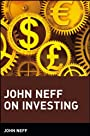 John Neff on Investing