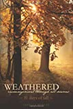 Weathered, Encouragement Through All Seasons, Fall, Janelle Nobles, 1494880059