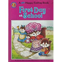 First Day at School (A New Happy Ending Book)