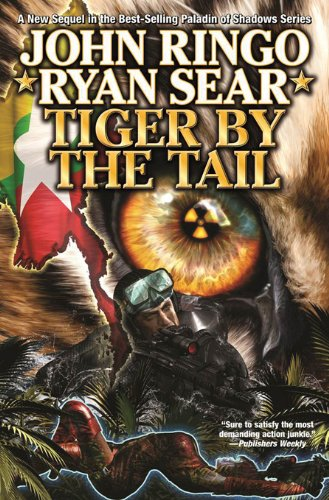 Tiger By the Tail (Paladin of Shadows Book 6) ()