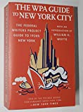 img - for The WPA Guide to New York City book / textbook / text book