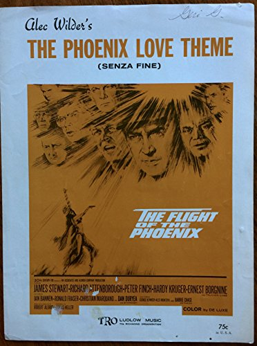 The Phoenix Love Theme (Senza Fine) From the Motion Picture The Flight of the Phoenix