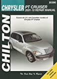 Chrysler PT Cruiser, 2001-10 Repair Manual: Covers All U.s. and Canadian Models of Chrysler Pt Cruiser