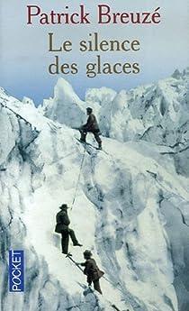 Le silence des glaces par Breuzé