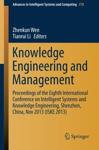 Knowledge Engineering and Management: Proceedings of the Eighth International Conference on Intelligent Systems and Knowledge Engineering, Shenzhen, ... in Intelligent Systems and Computing)