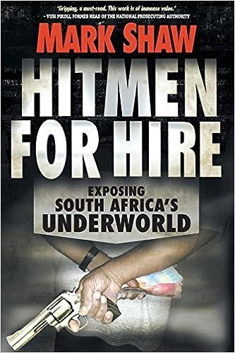 Hitmen for Hire: Exposing South Africa's Underworld: Mark
