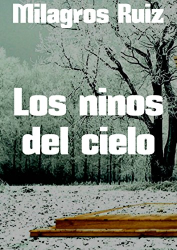 Amazon.com: Los ninos del cielo (Spanish Edition) eBook: Milagros Ruiz: Kindle Store