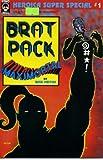 Brat Pack/Maximortal Super Special #1