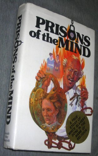 Prisons of the Mind