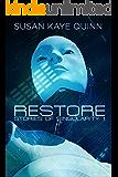 Restore (Stories of Singularity #1)