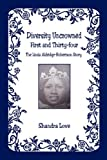 Diversity Uncrowned, First and Thirty-four, Shandra Love, 1598244094